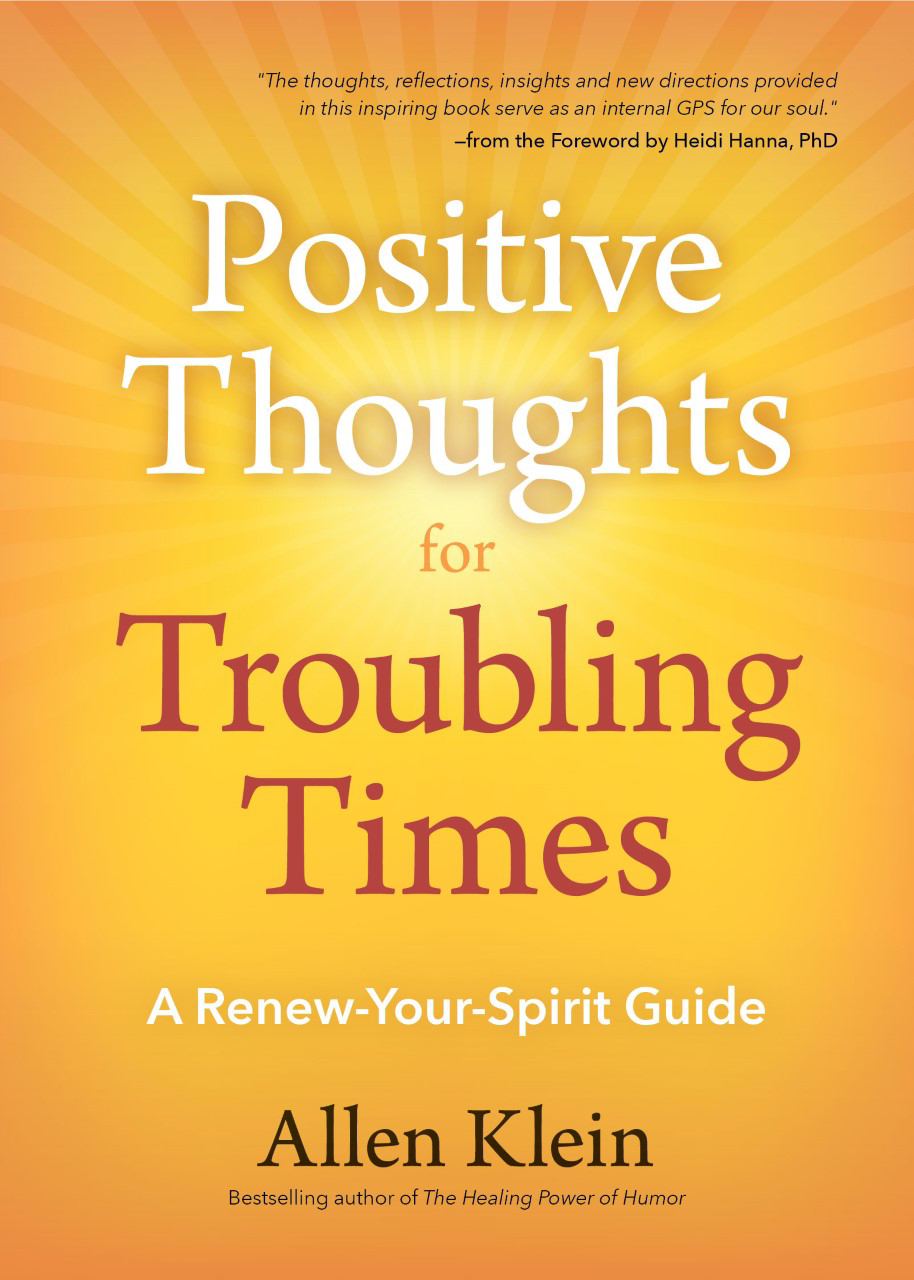 Positive Thoughts for Troubing Times